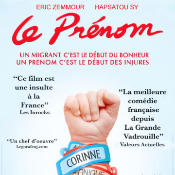 Carton pour la comédie judéo-sénégalaise «Le Prénom» avec Eric Zemmour et Hapsatou Sy