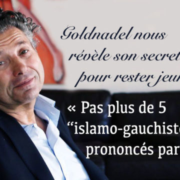 Gilles-William Goldnadel aurait passé une journée sans prononcer le mot «islamo-gauchiste»